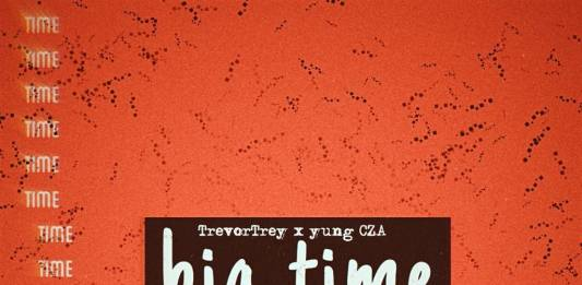 Yung CZA X TrevorTrey - Big Time