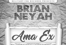 Brian Neyah - Ama Ex