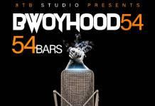 Bwoyhood - 54 Bars (Freestyle)