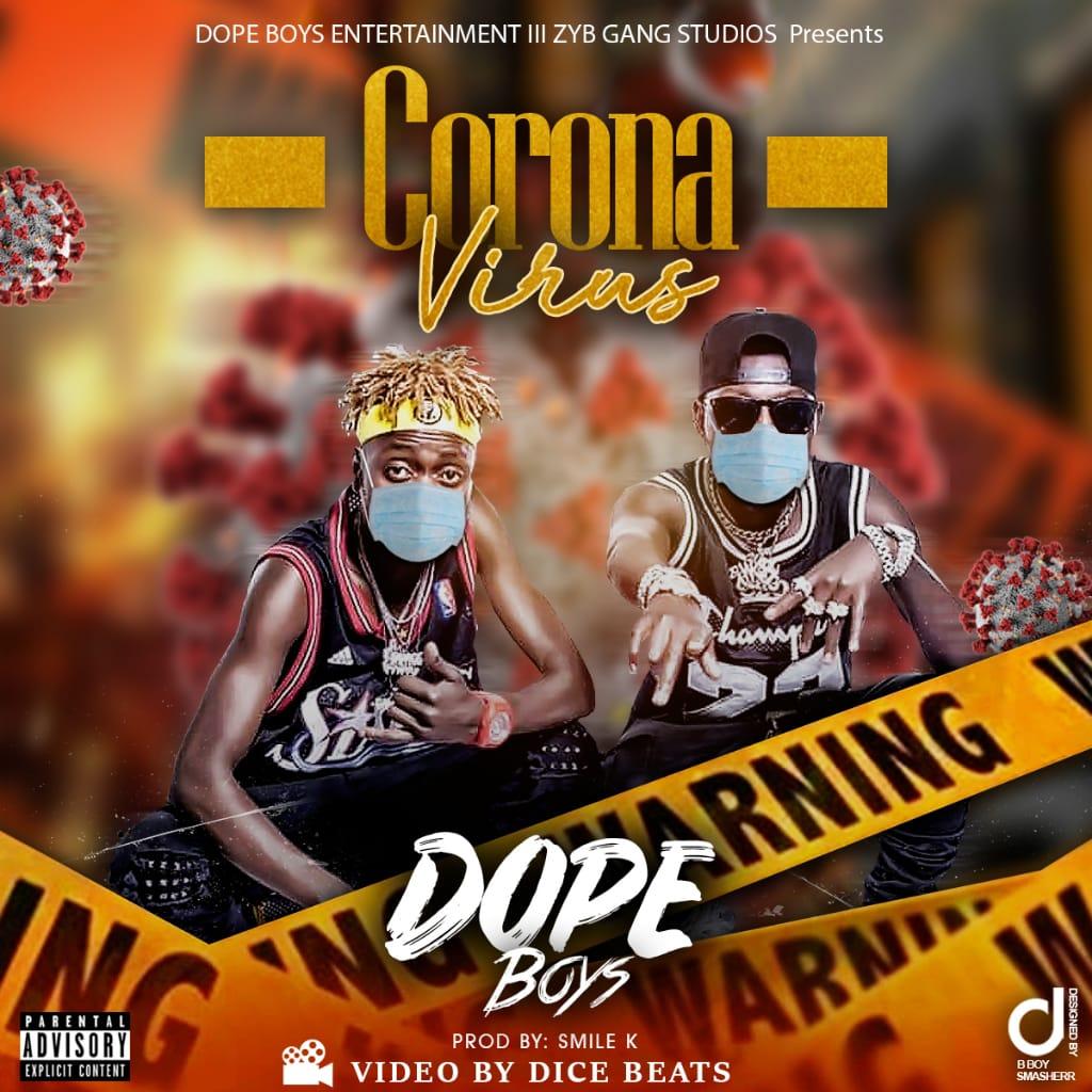 Dope Boys - Coronavirus Freestyle (Prod. Smile K)