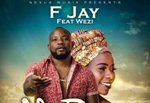 F Jay ft. Wezi - Nili Ready