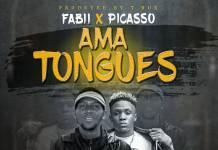 Fabii ft. Picasso - Ama Tongues (Prod. T-Rux)