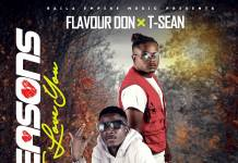 Flavour Don ft. T-Sean - Reasons To Love You