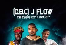J Flow (D.B.C) ft. Rock Geezy & Bam Keizy - Nani