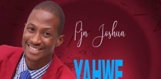 Pjn Joshua - Yahwe Twamimya