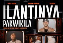 Ray Dee & Dope Boys x Duba - Ilatinya Pakwikila