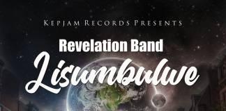 Revelation Band - Lisumbulwe (Prod. Ernesto)