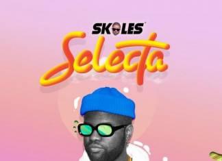 Skales - Selecta (Prod. Kezy)