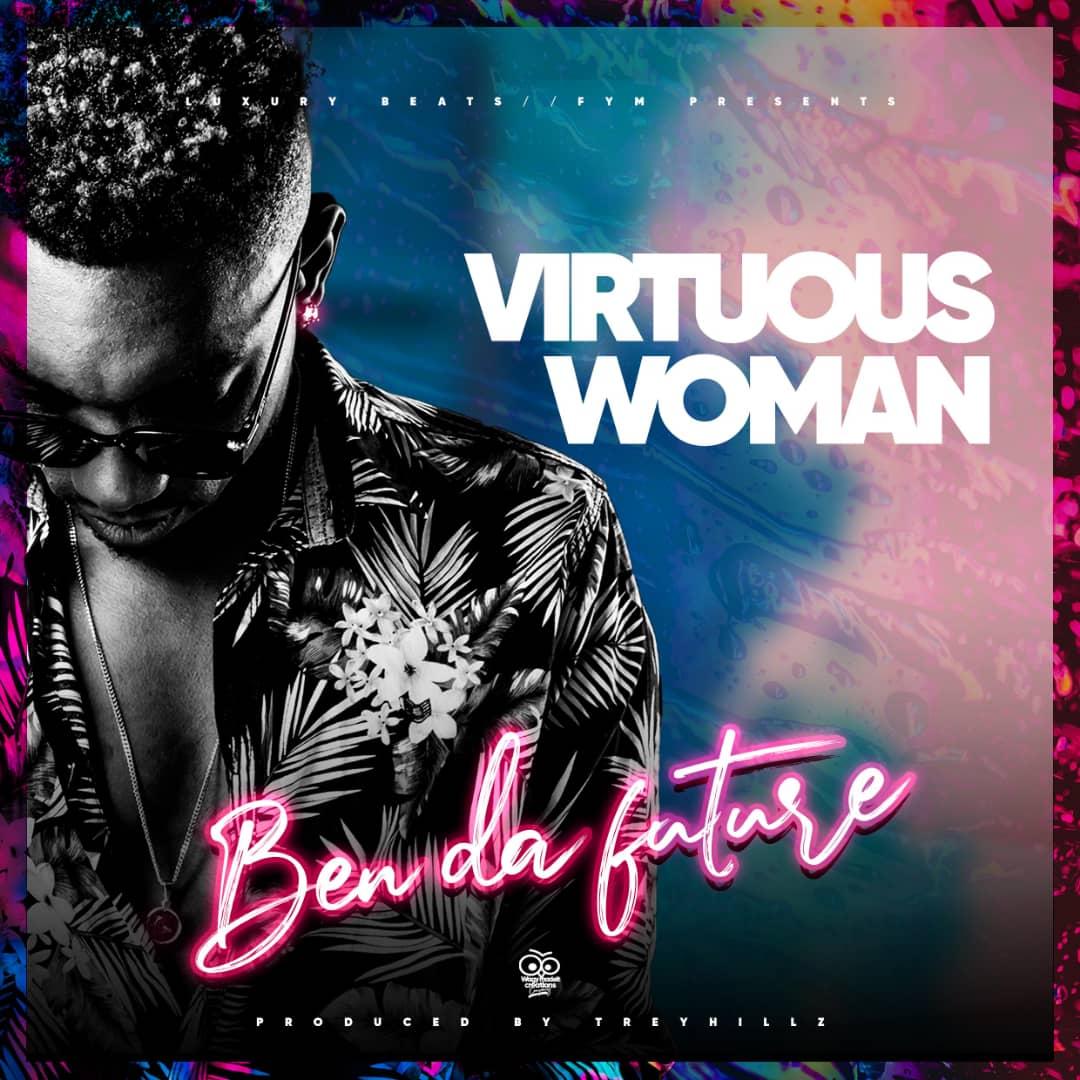 Ben Da'Future - Virtuous Woman