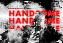 Chanda Mbao - Handsome (Prod. Shinko Beats)