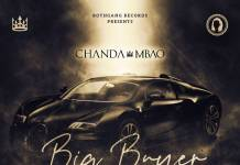 Chanda Mbao ft. Jae Cash - Big Buyer (Prod. Chase Iyan)