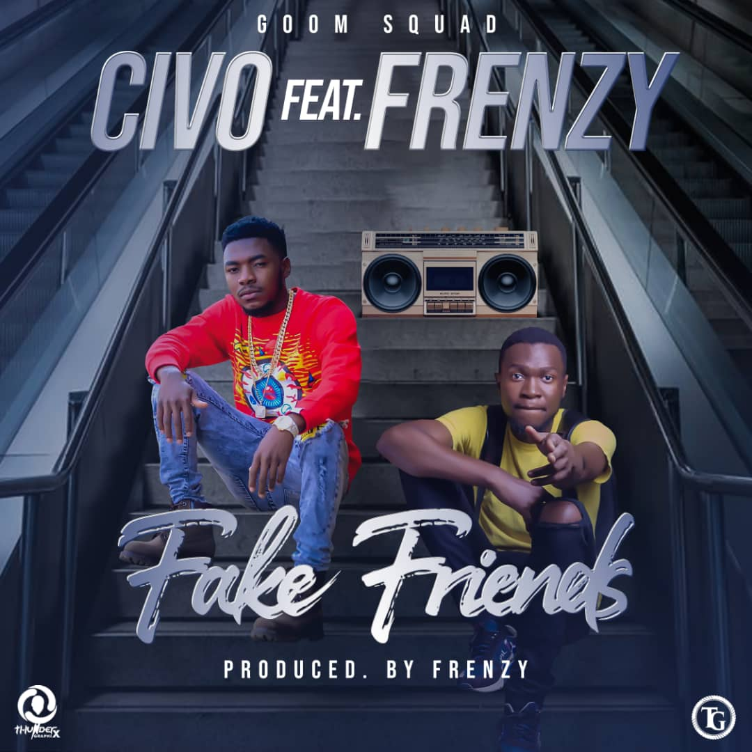 Civo ft. Frenzy - Fake Friends