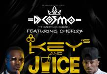 DJ Cosmo ft. Chef 187 - Keys & Juice (Prod. Shinko Beats)