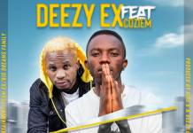 Deezy Ex ft. Coziem - Wileka Beshibe (Affection)