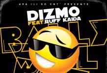 Dizmo ft. Ruff Kid - Bally Will Pay (Prod. Cassy Beats)
