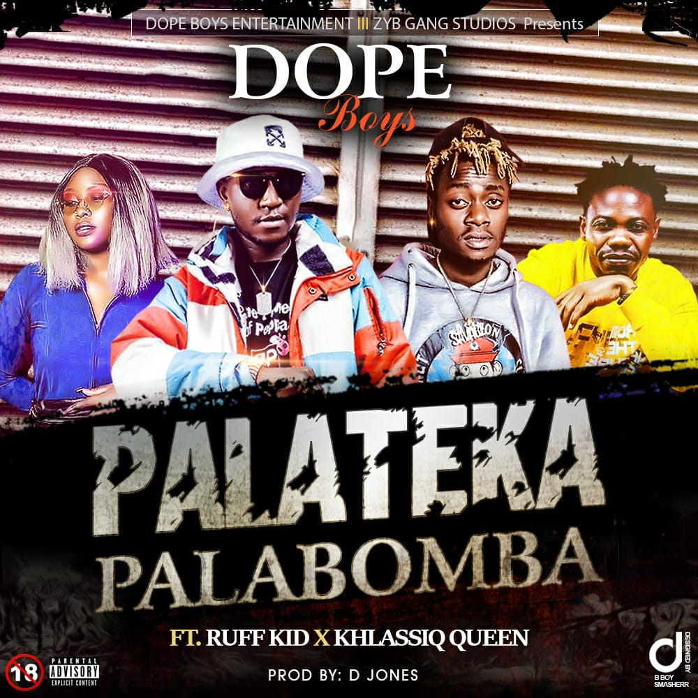 Dope Boys ft. Khlassiq & Ruff Kid - Palateka Palabomba