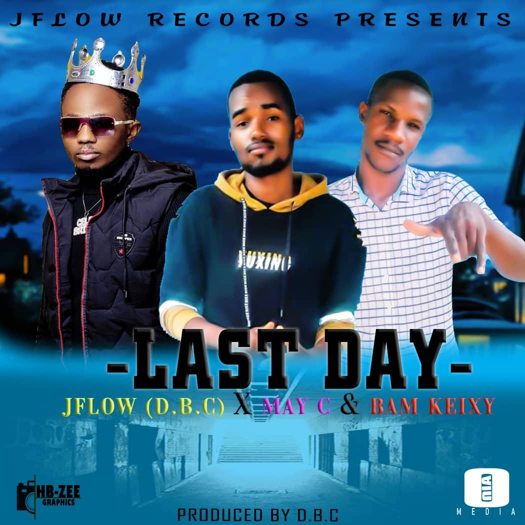 J Flow (D.B.C) ft. May C & Bam Keizy - Last Day