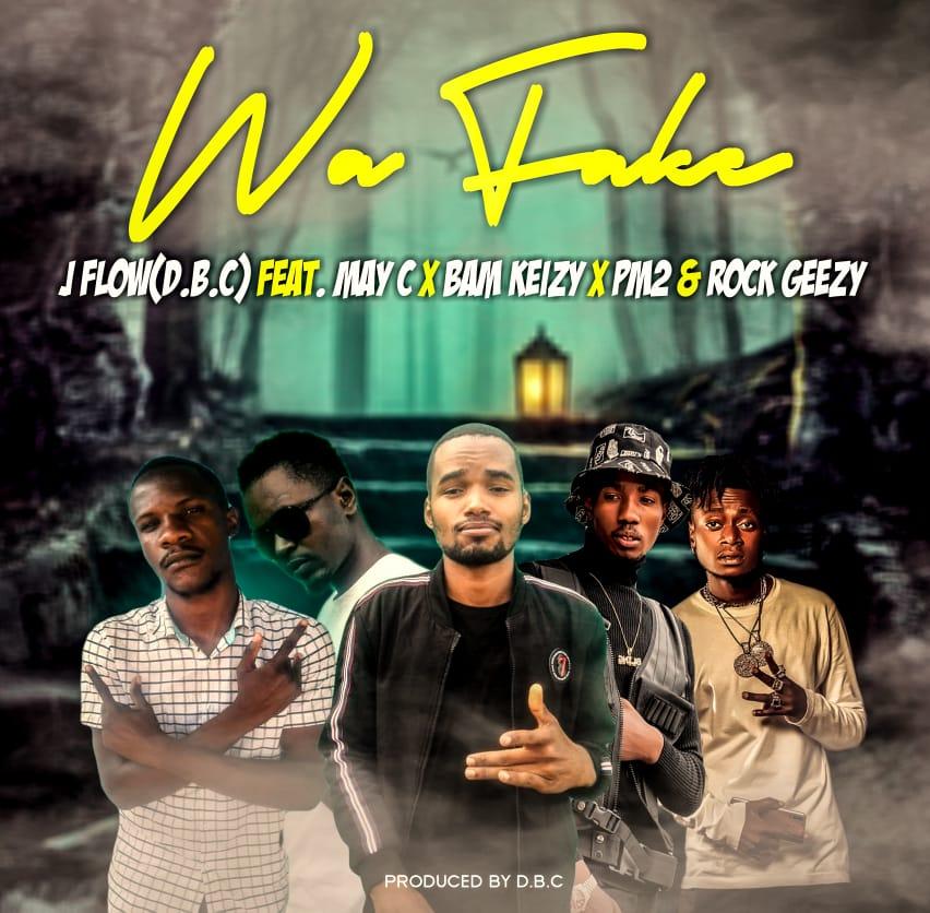 J Flow (D.B.C) ft. May C, Bam Keizy, PM2 & Rock Geezy (Dope Boys) - Wa Fake