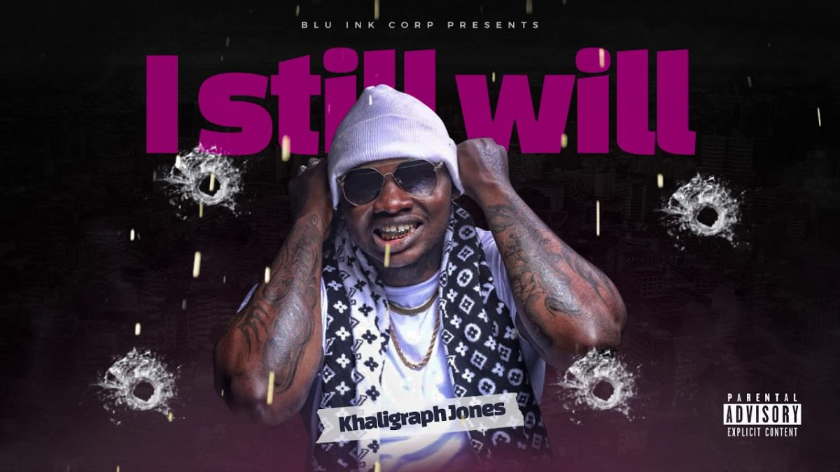 Khaligraph Jones - I Still Will (Will Freestyle)