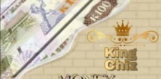 King Chiz ft. C Slays - Money Talk