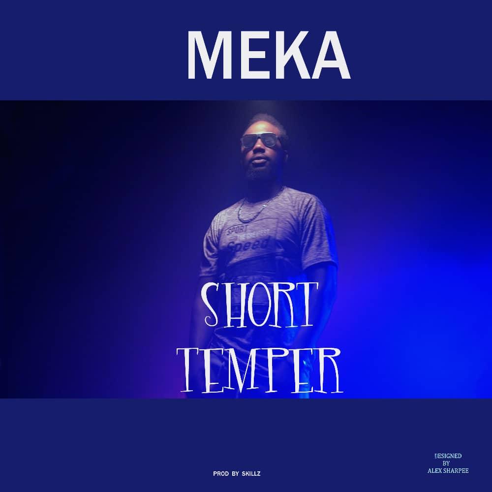 Meka Osuka - Short Temper (Prod. Skillz)