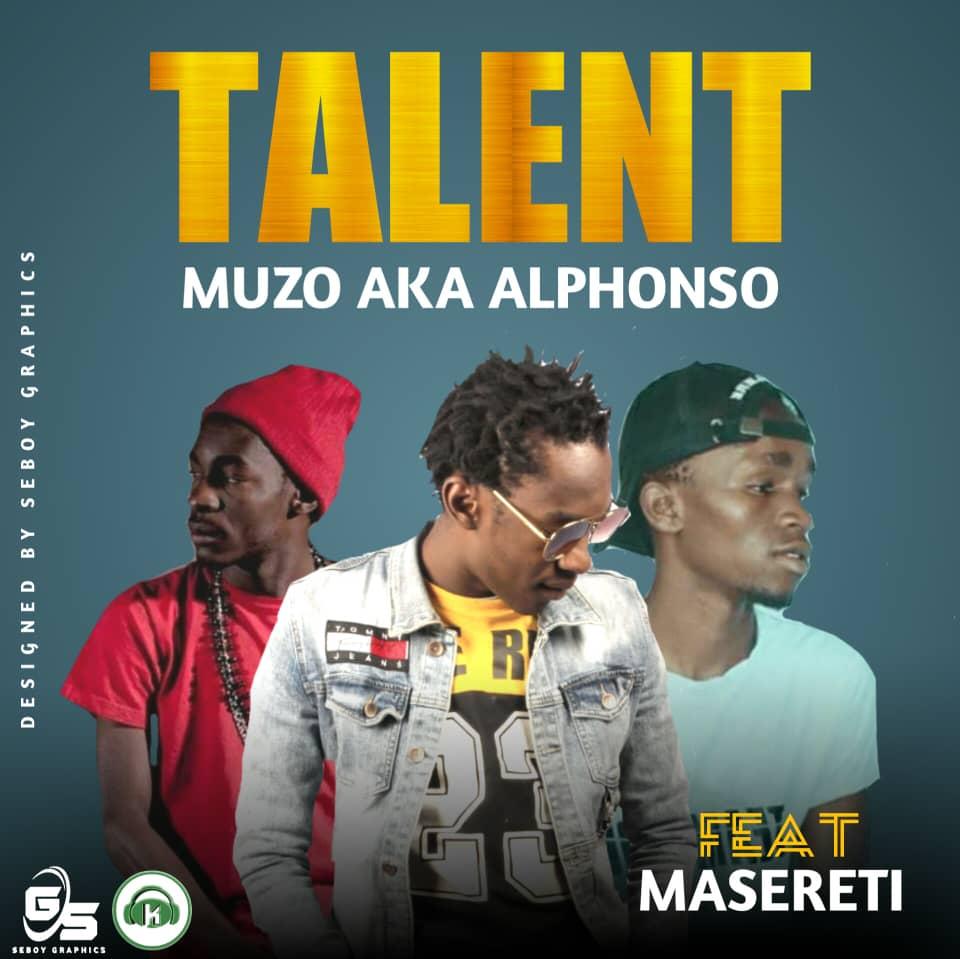 Muzo AKA Alphonso ft. Masereti - Talent