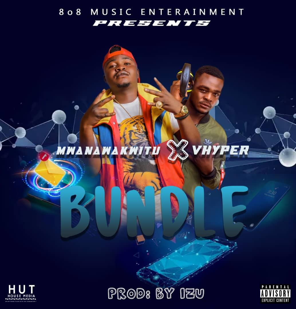 Mwana Wakwitu X Vhyper - Bundle (Prod. Izu)