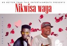 Phil G ft. T-Low - Nikwisa Waya