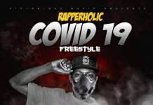 Rapperholic - Covid-19 Freestyle (Prod. Breezy Reverb)