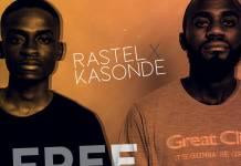 Rastel x Kasonde - Free Thinkers (Prod. Mose Mukambo)