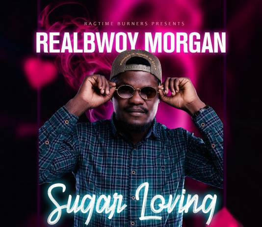 RealBwoy Morgan - Sugar Loving