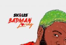 Skales - Badman Love