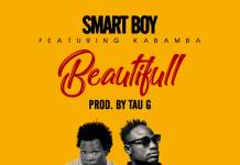 Smart Boy ft. Kabamba - Beautiful (Prod. Tau G)