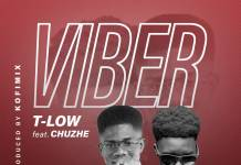 T-Low ft. Chuzhe int. - Viber (Prod. Kofi Mix)