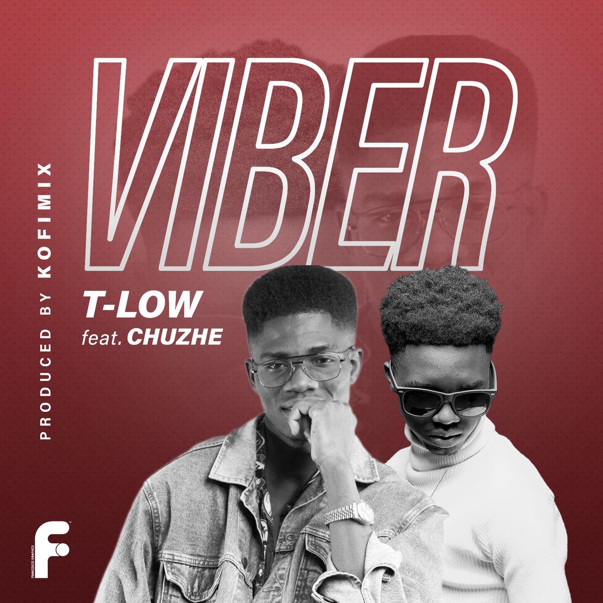 T-Low ft. Chuzhe int. - Viber (Prod. Kofi Mix)