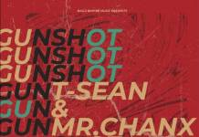 T-Sean ft. Mr Chanx - Gunshot (Peruzzi Cover)