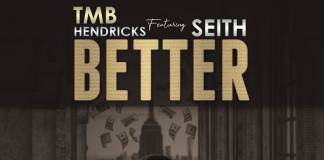 TMB Hendricks ft. Seith - Better