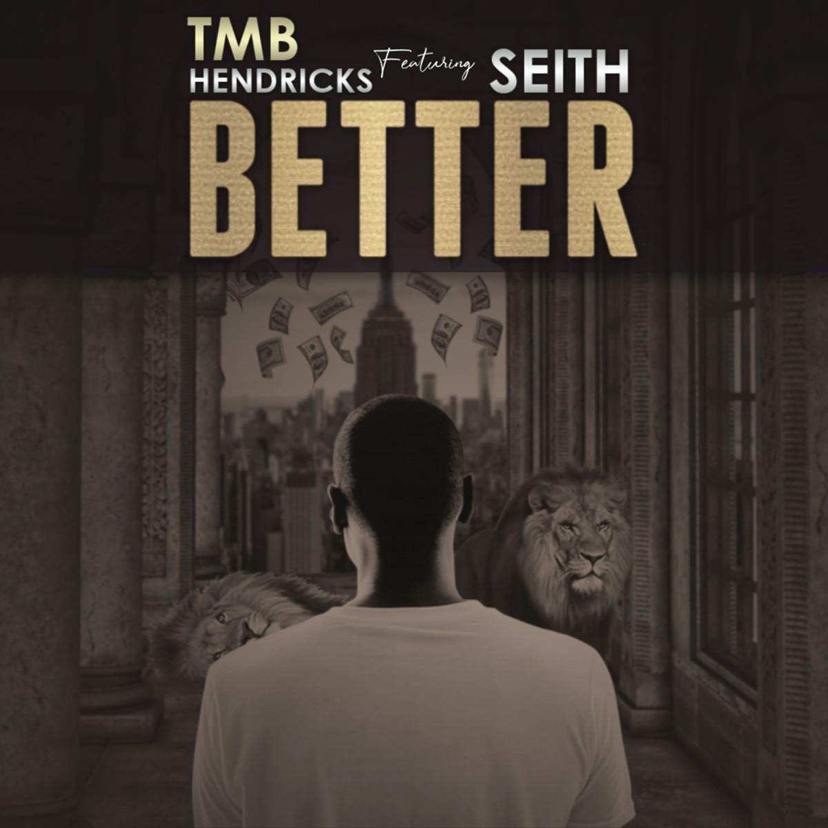 TMB Hendricks ft. Seith - Better