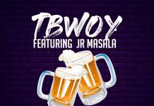 Tbwoy ft. Jr Masala - Cheers (Prod. Jazzy Boy)