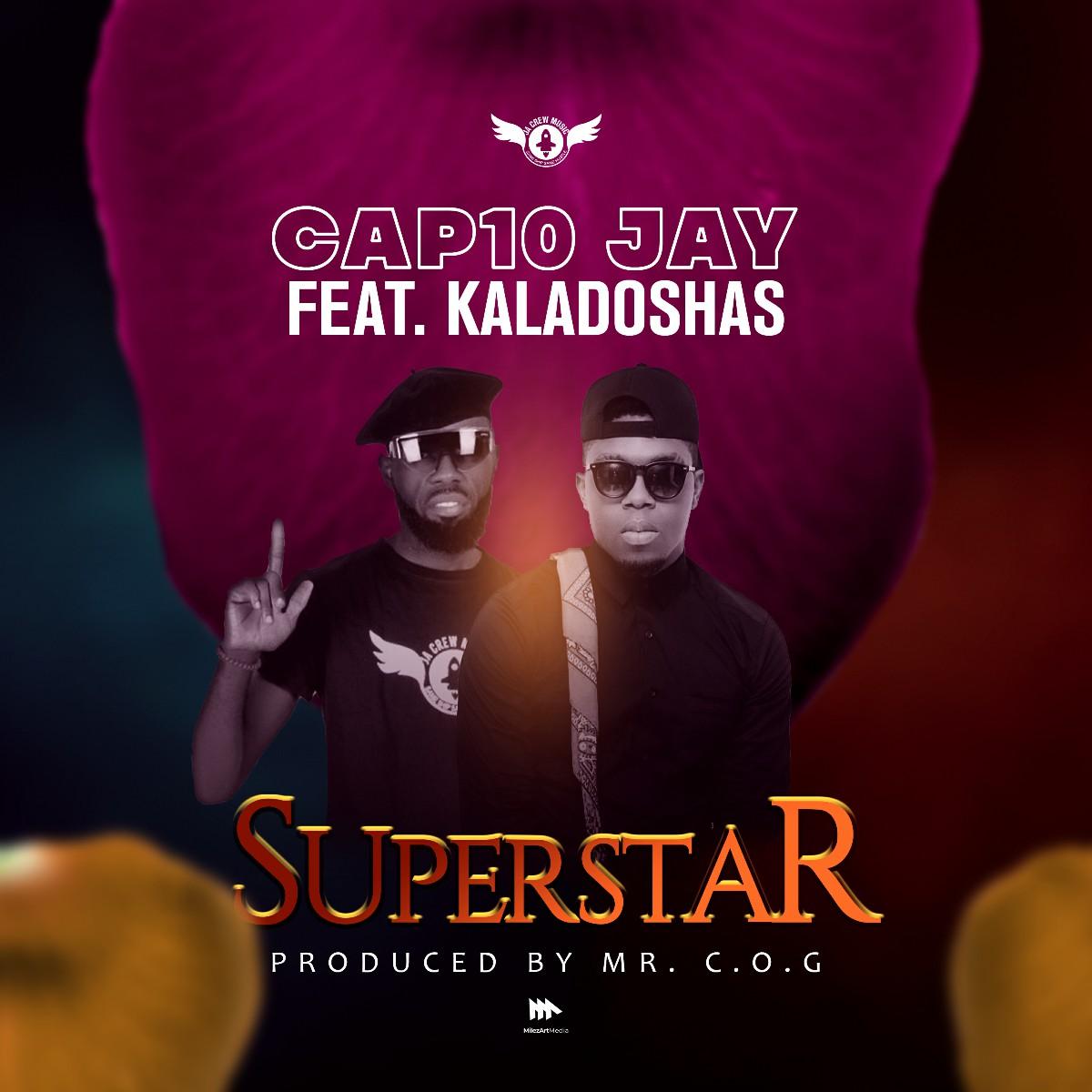 Cap10 Jay ft. Kaladoshas - Superstar