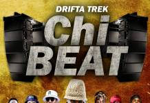 Drifta Trek ft. Dope Boys, Chanda Na Kay, Stevo & Rufman - Chi Beat