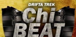 Drifta Trek ft. Dope Boys, Chanda Na Kay, Stevo & Rufman - Chi Beat