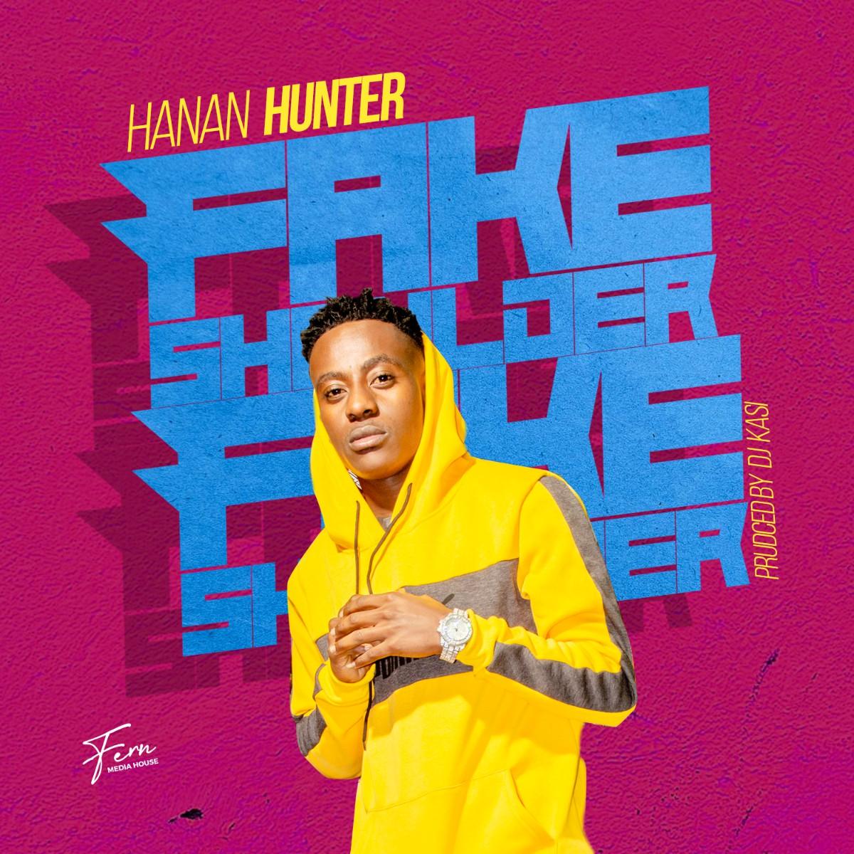 Hanan Hunter - Fake Shoulder (Prod. DJ Kasi)