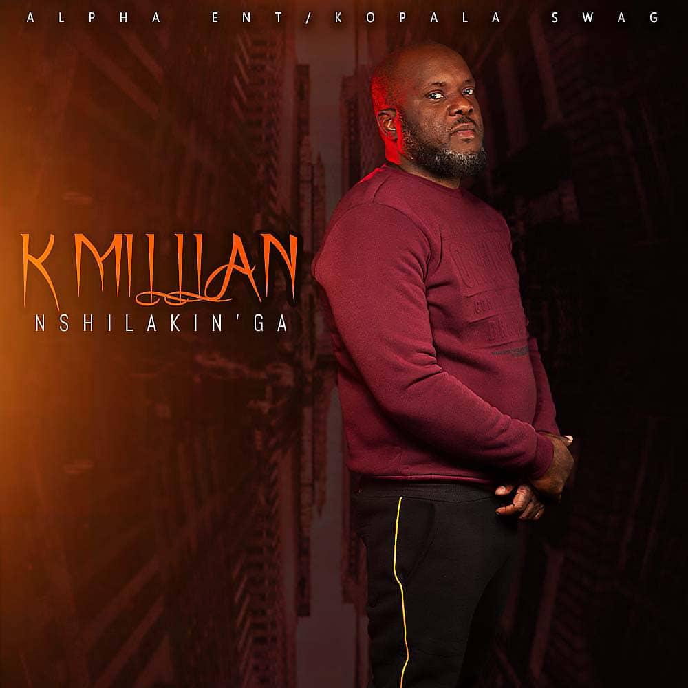 K'Millian - Nshilakin'ga