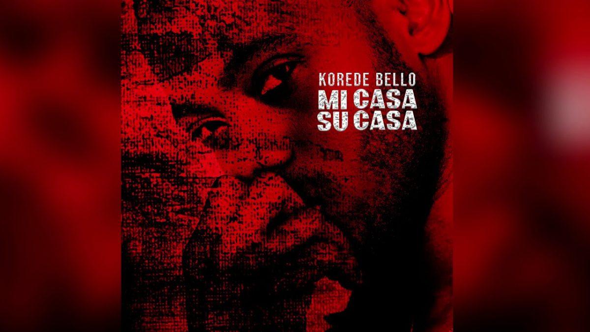 Korede Bello - Mi Casa Su Casa (Lyric Video)