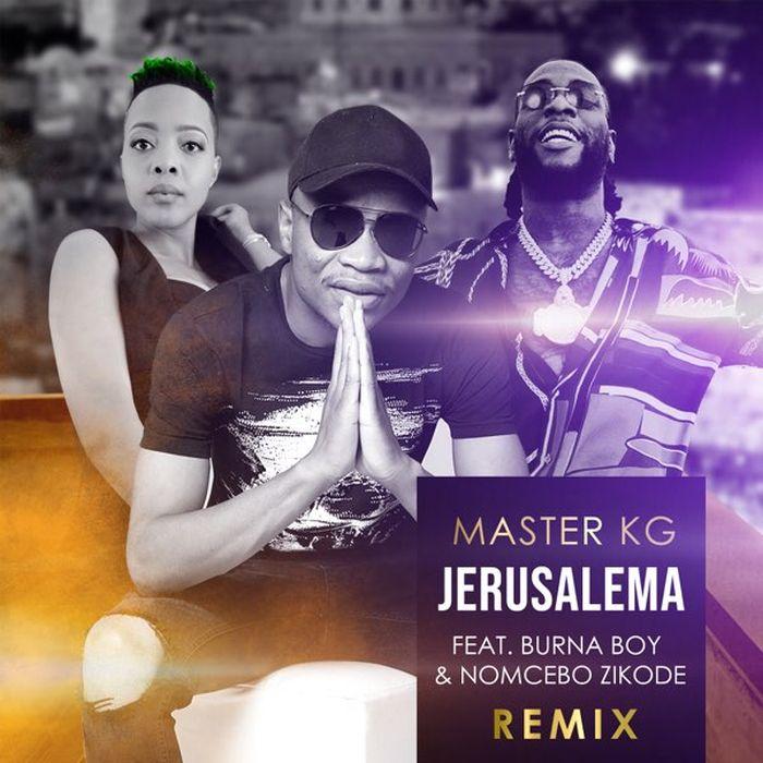Master KG ft. Burna Boy & Nomcebo - Jerusalema (Remix)