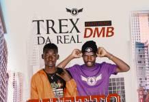 Trex Da Real ft. DMB - Ghetto Hero