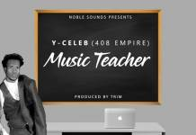 Y Celeb - Music Teacher (Prod. Trim)