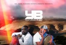 YB ft. F Jay - Zikomo (Prod. KB)