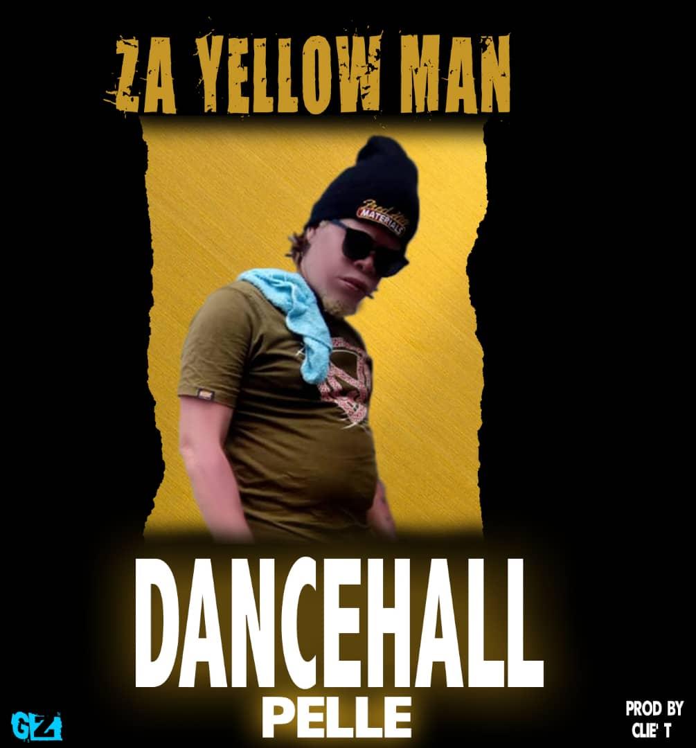 ZaYellow Man - Dancehall Pelle (Prod. Clie T)